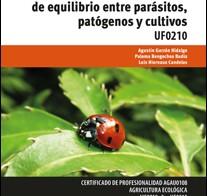 Nuevo libro: Técnicas y métodos ecológicos de equilibrio entre parásitos, patógenos y cultivos